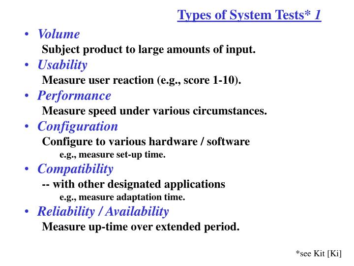 Types of System Tests*