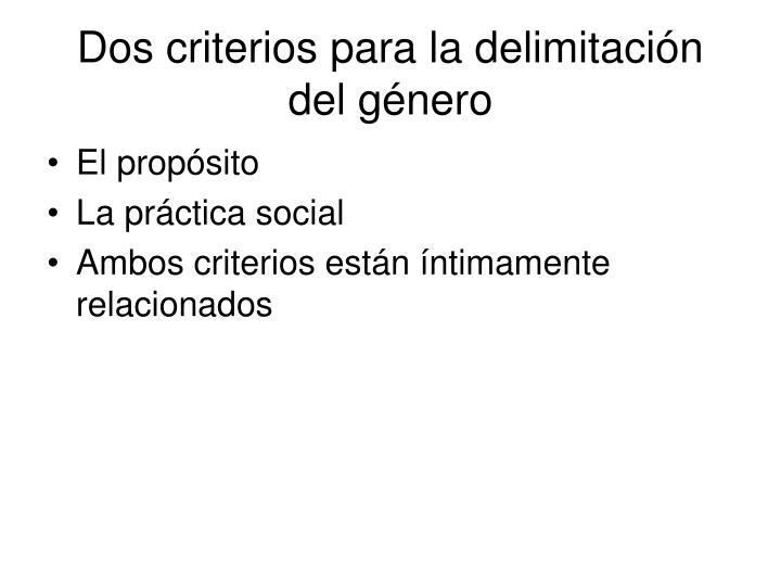 Dos criterios para la delimitación del género