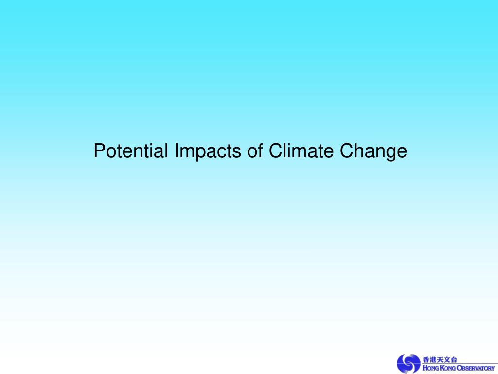 Potential Impacts of Climate Change
