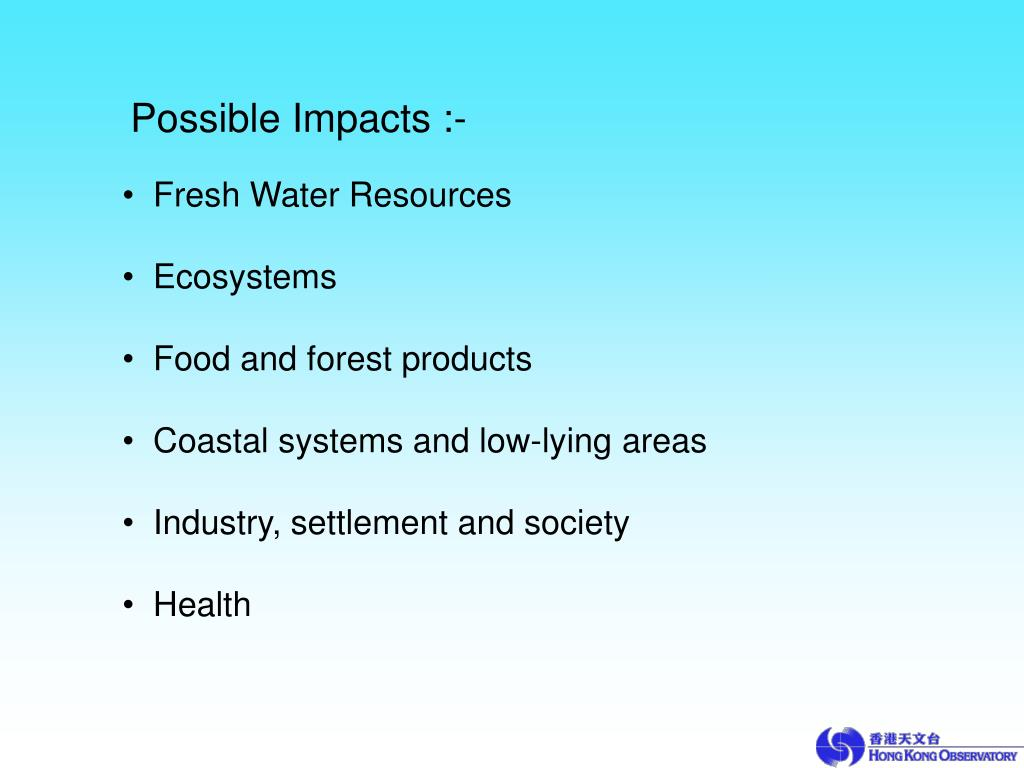 Possible Impacts :-