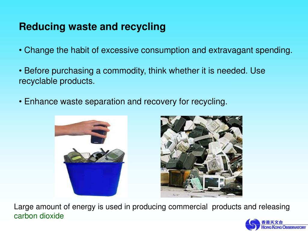 Reducing waste and recycling