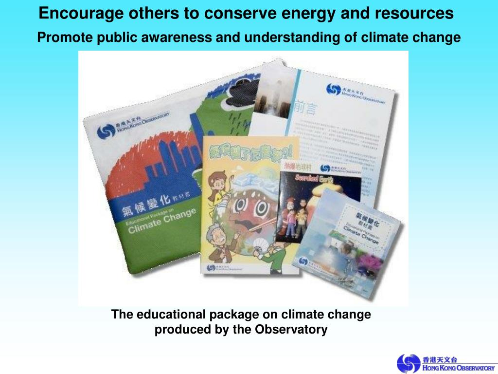 Encourage others to conserve energy and resources