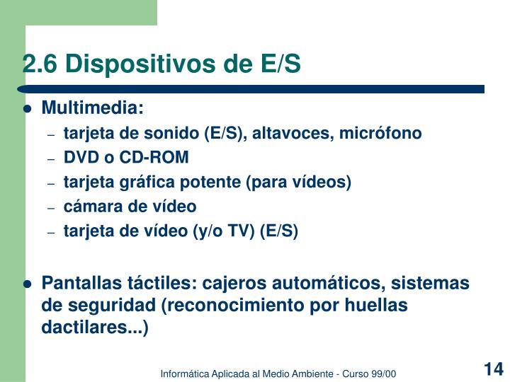 2.6 Dispositivos de E/S