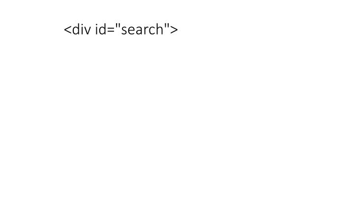 "<div id=""search"">"