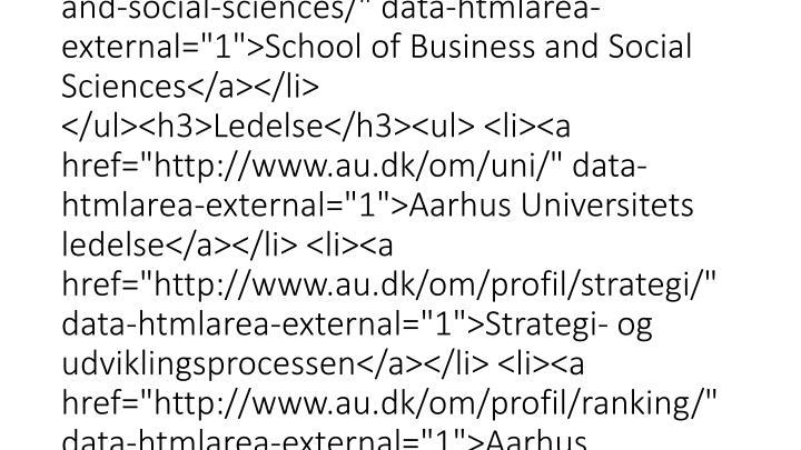 "<div class=""mdd_column""><div id=""c13769"" class=""csc-default"" class=""csc-default""><h3>Institutter</h3><ul> <li><a href=""http://www.au.dk/om/organisation/institutter/"" data-htmlarea-external=""1"">Oversigt over institutterne</a></li> </ul><h3>Hovedområder</h3"