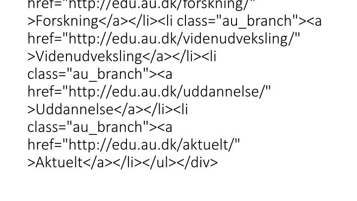 "<div class=""au_padding""><h3>Institut for Uddannelse og Pædagogik (DPU)</h3><ul id=""au_section_nav_inner_list""><li c"