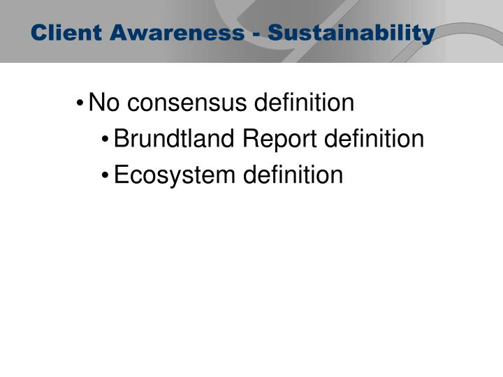 Client Awareness - Sustainability
