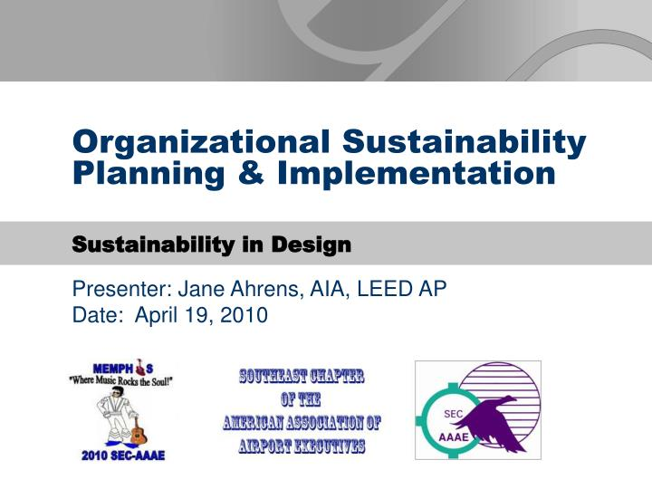 Organizational Sustainability Planning & Implementation