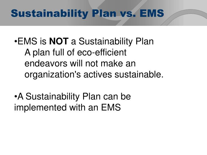 Sustainability Plan vs. EMS