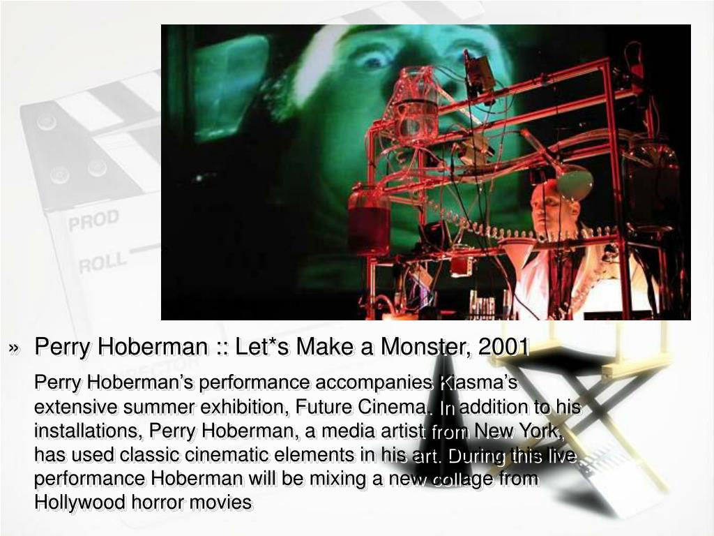 Perry Hoberman :: Let*s Make a Monster, 2001