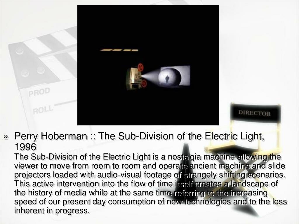 Perry Hoberman :: The Sub-Division of the Electric Light, 1996