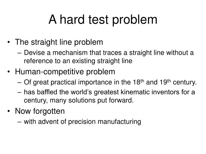 A hard test problem