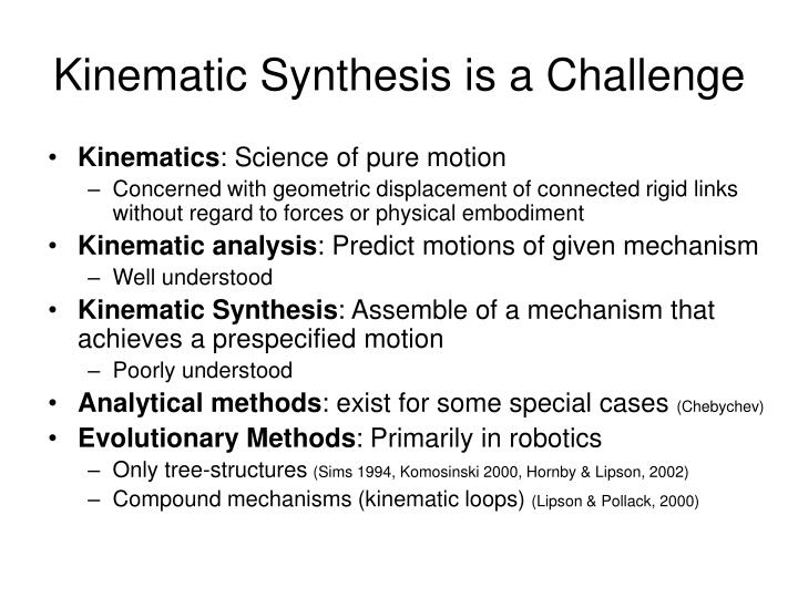 Kinematic synthesis is a challenge