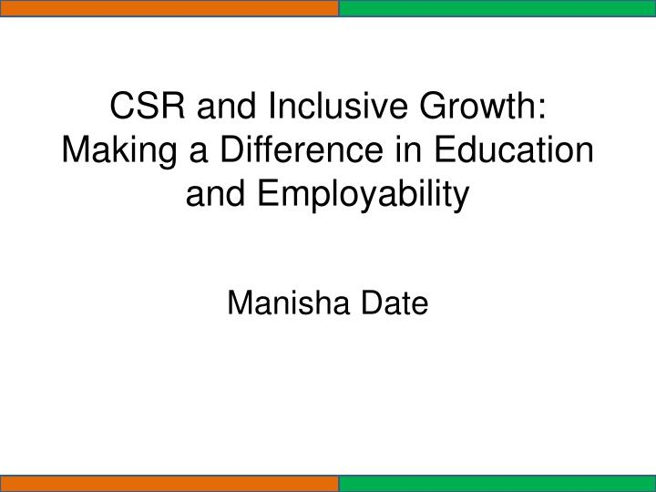 Csr and inclusive growth making a difference in education and employability