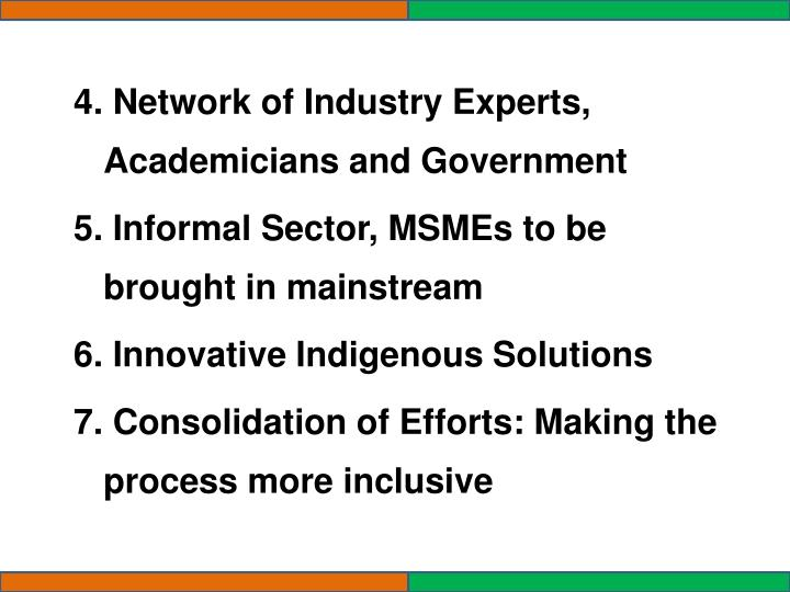 4. Network of Industry Experts, Academicians and Government