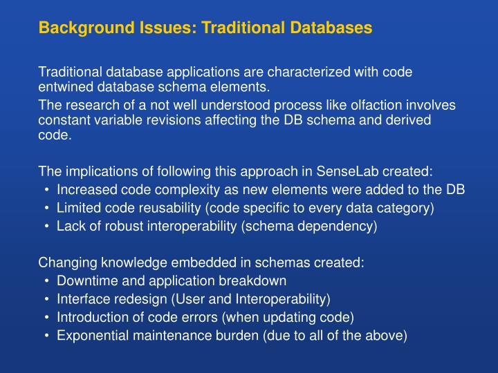 Background Issues: Traditional Databases