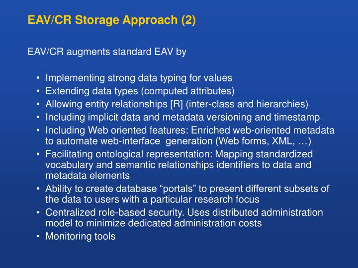 EAV/CR Storage Approach (2)