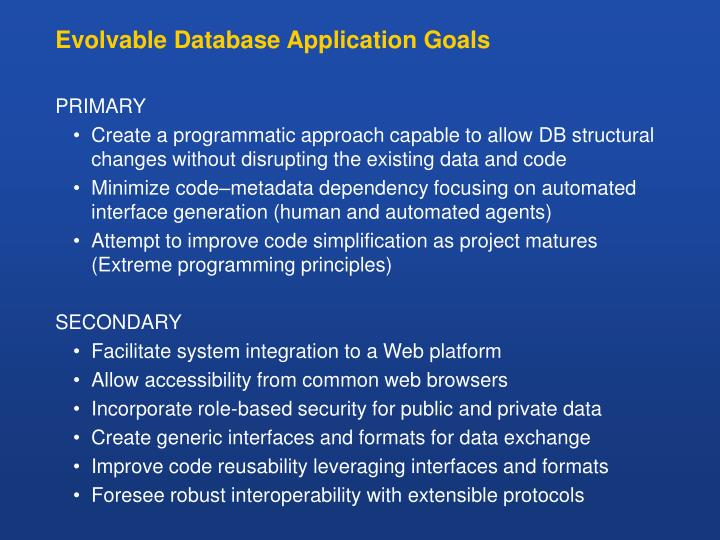 Evolvable Database Application Goals