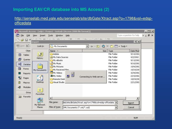 Importing EAV/CR database into MS Access (2)