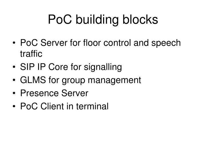 PoC building blocks