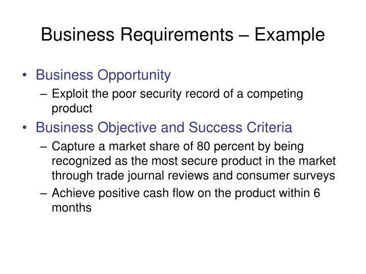 Business Requirements – Example