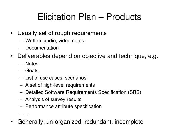 Elicitation Plan – Products
