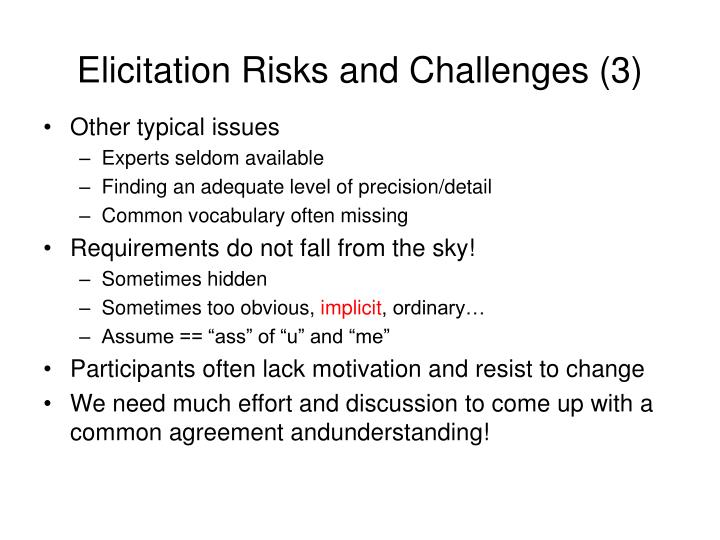 Elicitation Risks and Challenges (3)