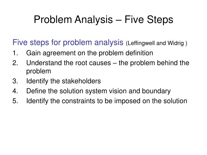 Problem Analysis – Five Steps