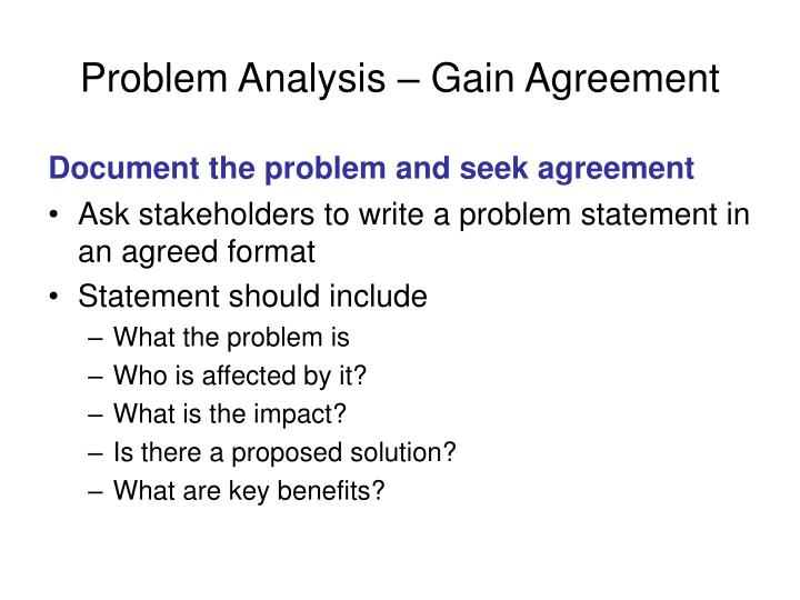 Problem Analysis – Gain Agreement