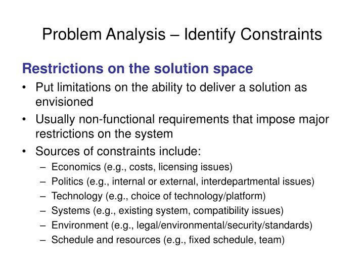 Problem Analysis – Identify Constraints