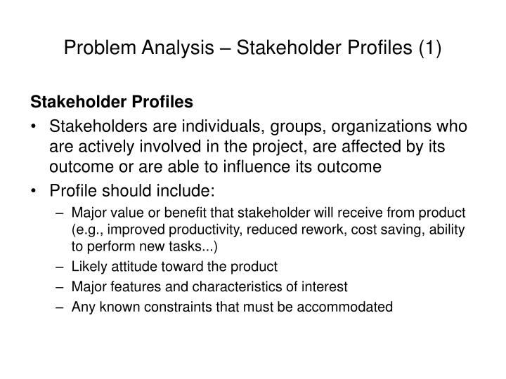 Problem Analysis – Stakeholder Profiles (1)