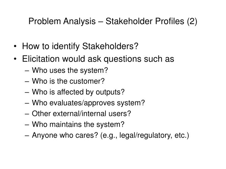 Problem Analysis – Stakeholder Profiles (2)