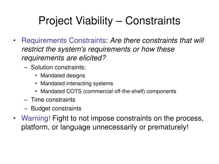 Project Viability – Constraints