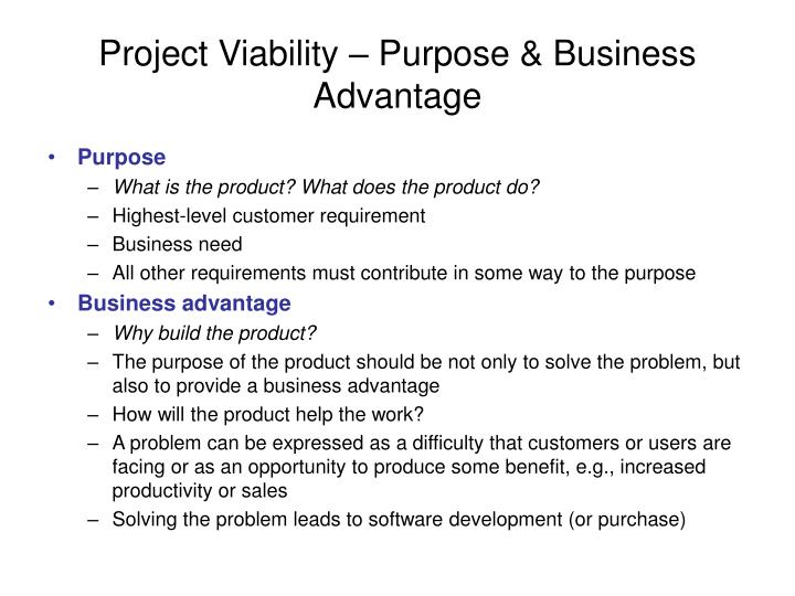 Project Viability – Purpose & Business Advantage