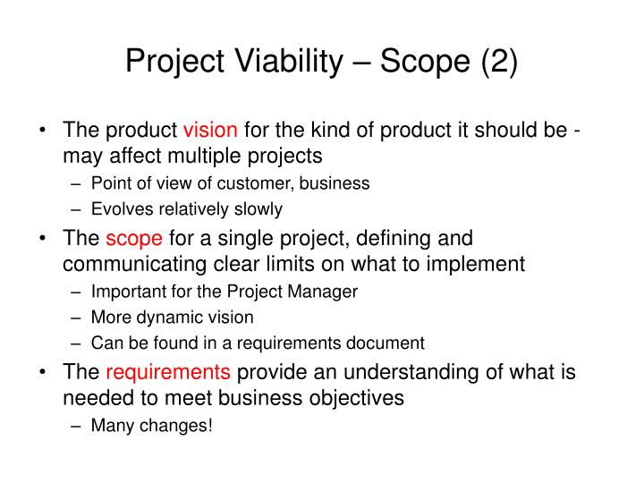 Project Viability – Scope (2)