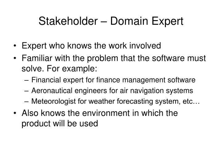 Stakeholder – Domain Expert