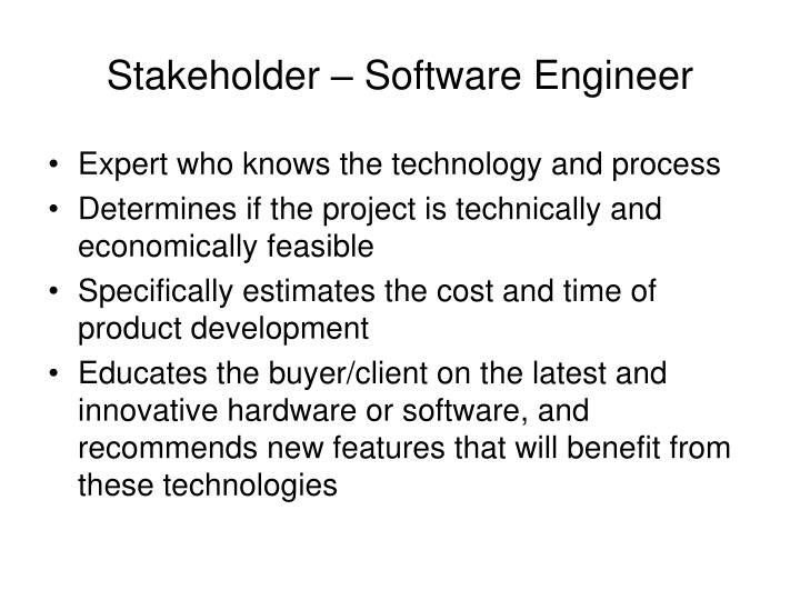 Stakeholder – Software Engineer