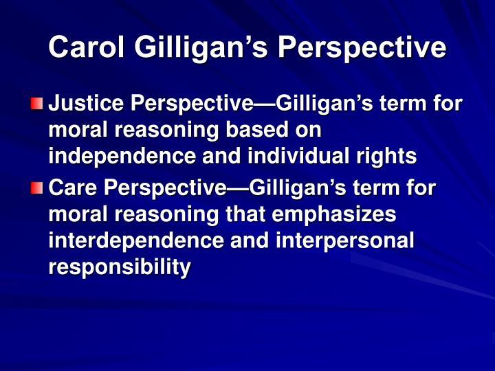 Carol Gilligan's Perspective