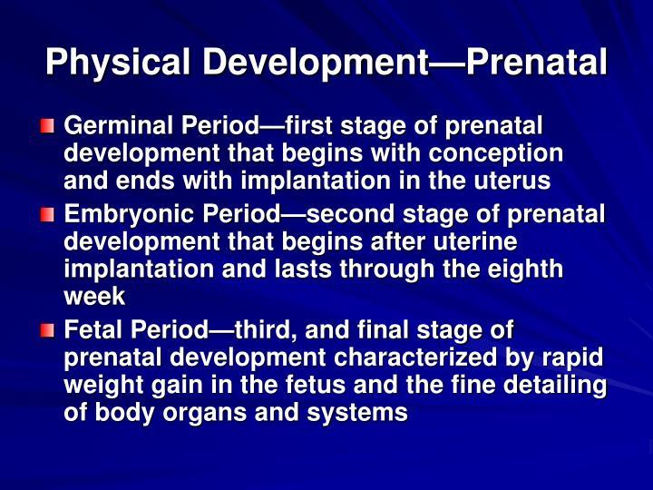 Physical Development—Prenatal