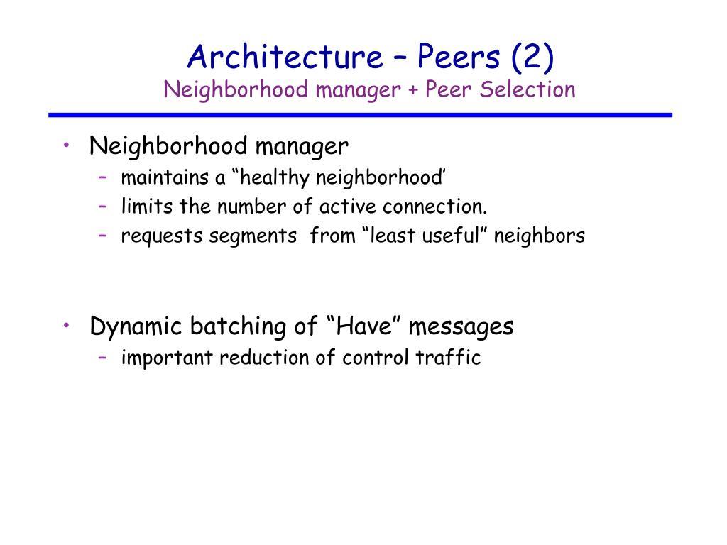 Architecture – Peers (2)