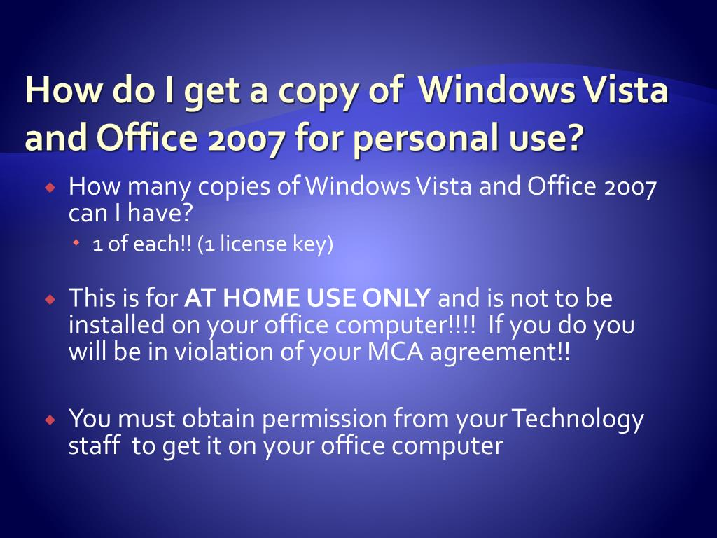 How do I get a copy of  Windows Vista and Office 2007 for personal use?