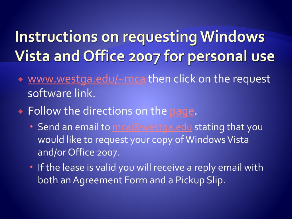 Instructions on requesting Windows Vista and Office 2007 for personal use
