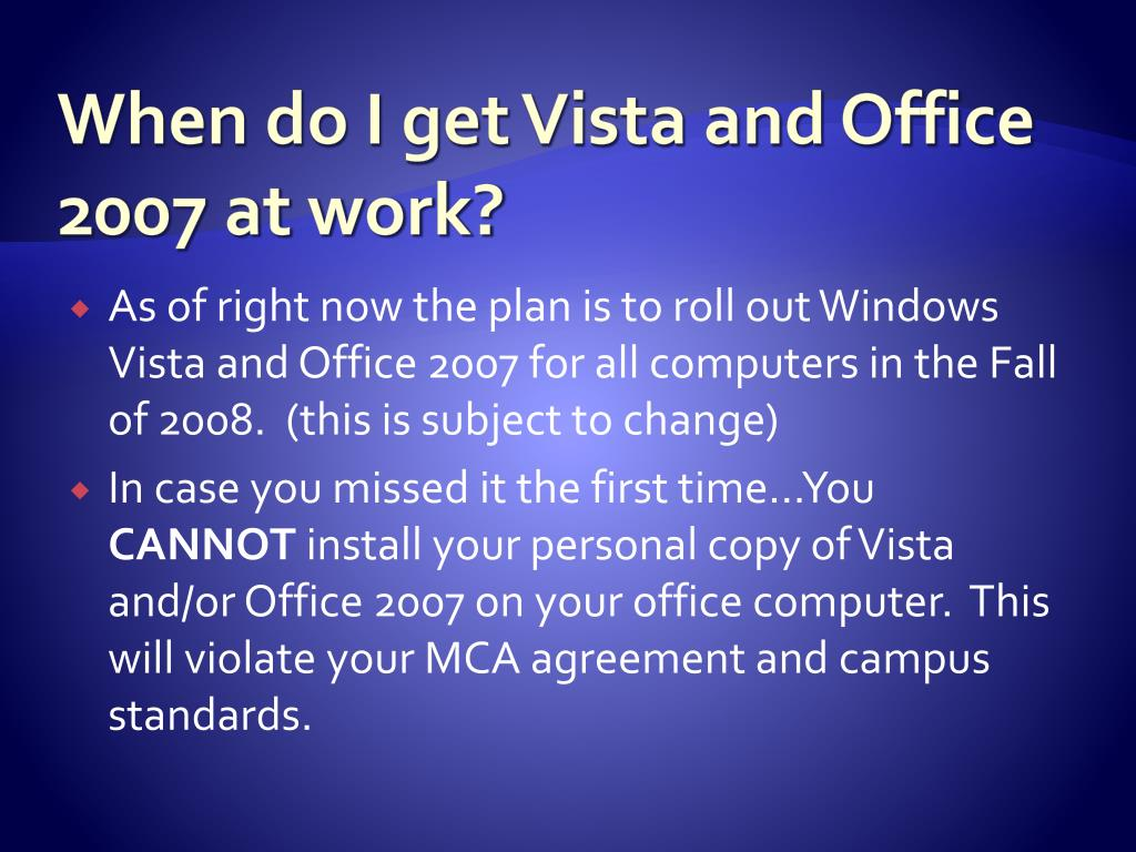 When do I get Vista and Office 2007 at work?