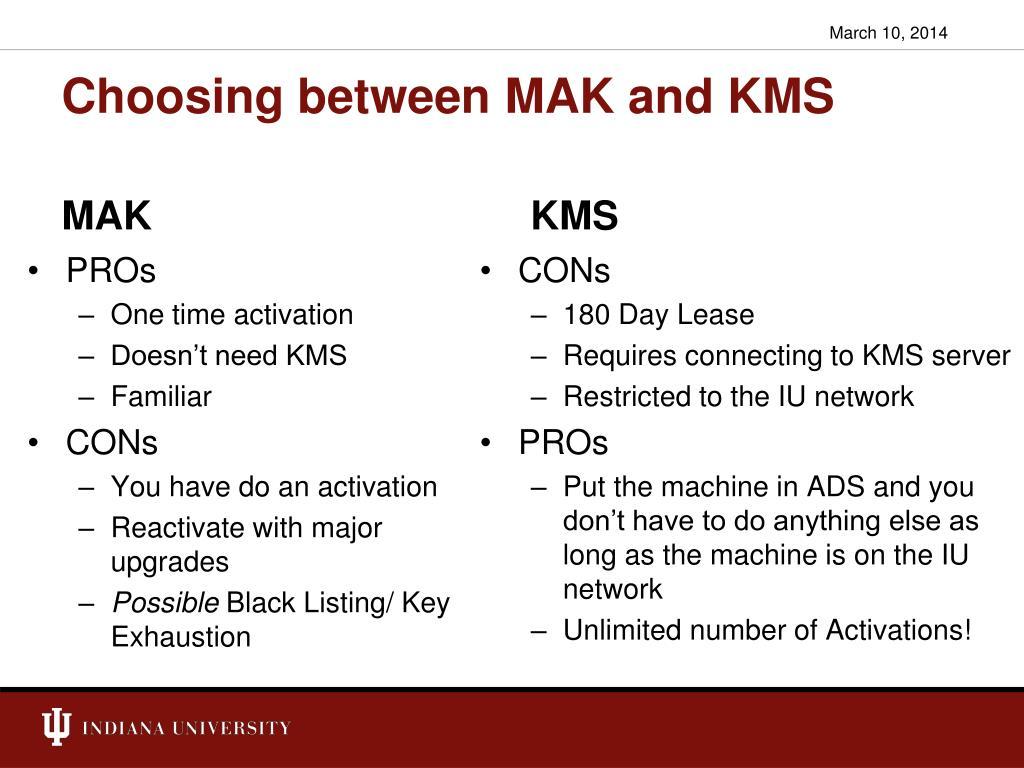 Choosing between MAK and KMS