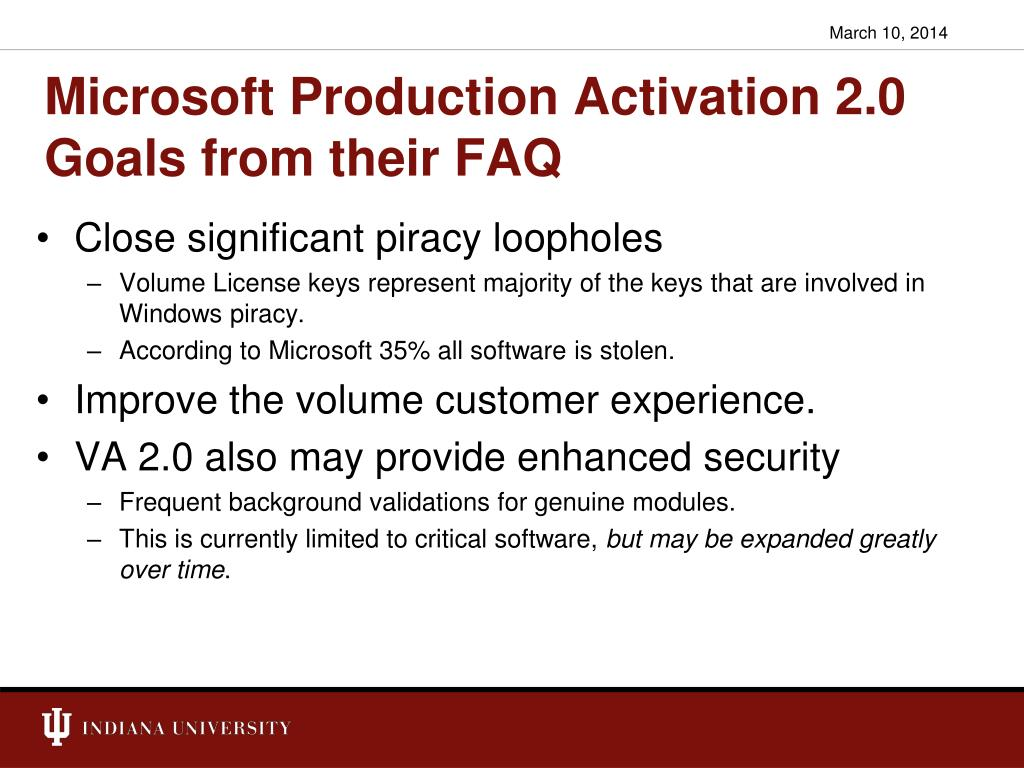 Microsoft Production Activation 2.0 Goals from their FAQ