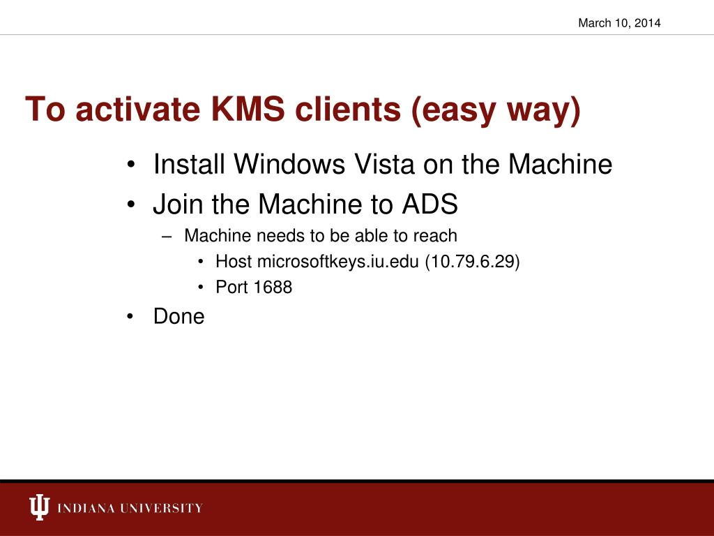 To activate KMS clients (easy way)