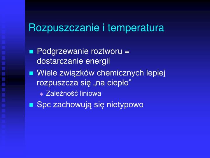 Rozpuszczanie i temperatura