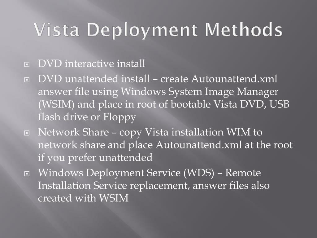Vista Deployment Methods