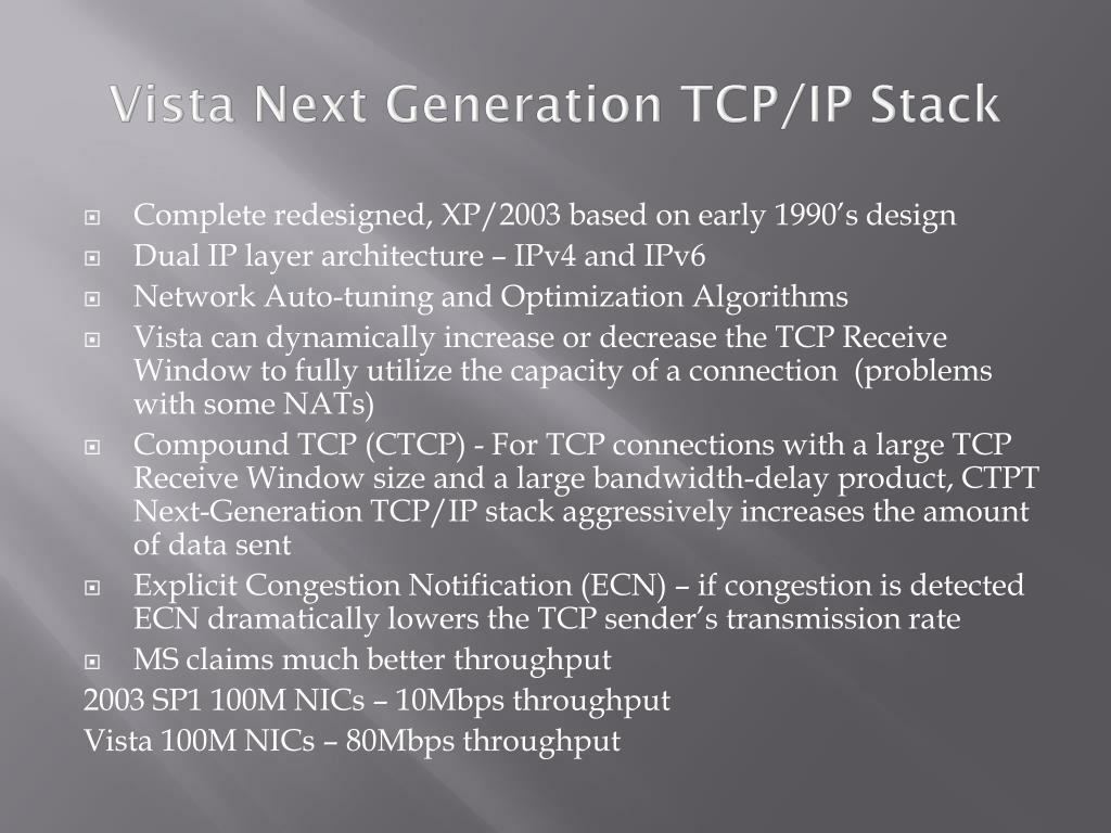 Vista Next Generation TCP/IP Stack
