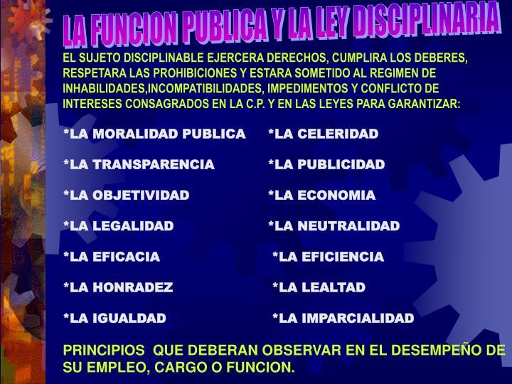 LA FUNCION PUBLICA Y LA LEY DISCIPLINARIA